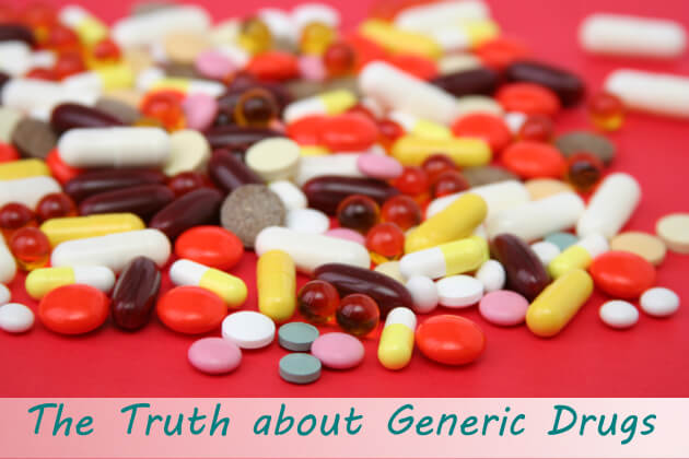The Truth about Generic Drugs